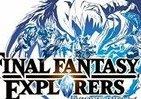 ジャンルは「アクションRPG」 FF新作 3DS専用ソフト「FINAL FANTASY EXPLORERS」12月18日発売