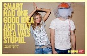 「BE STUPID」キャンペーン