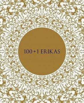 『100+1 ERIKAS』