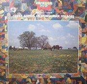 『世界の民族音楽シリーズ 農村ジプシーの音楽 -GYPSY SONGS IN HUNGARIAN VILLAGES-』