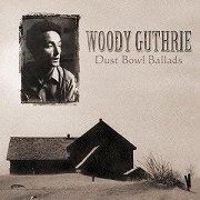 『Dust Bowl Ballads/ダスト・ボウル・バラッズ』